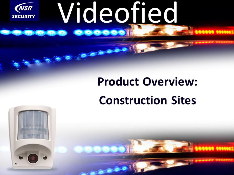 Videofied Product Overview: Construction Sites