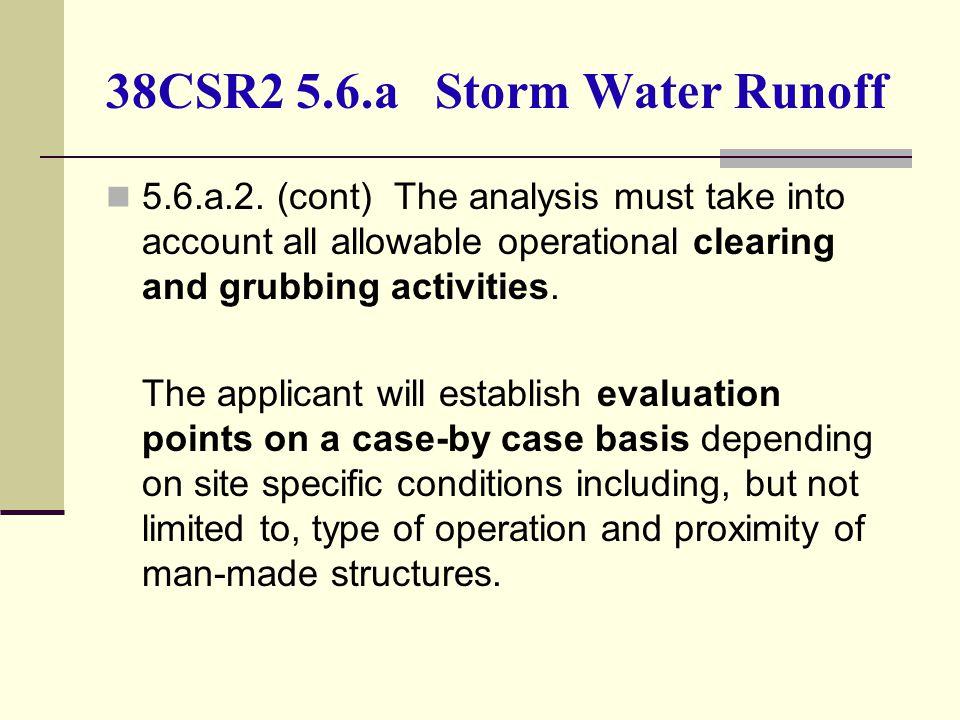 38CSR2 5.6.a Storm Water Runoff 5.6.a.2.