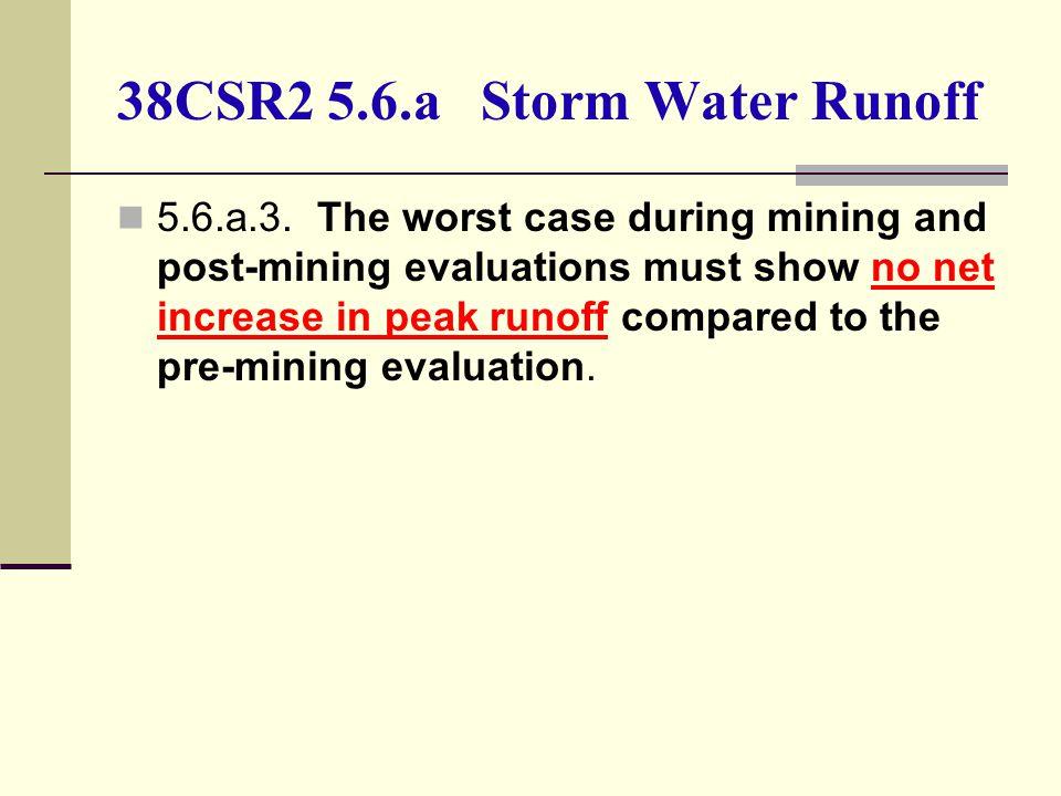 38CSR2 5.6.a Storm Water Runoff 5.6.a.3.