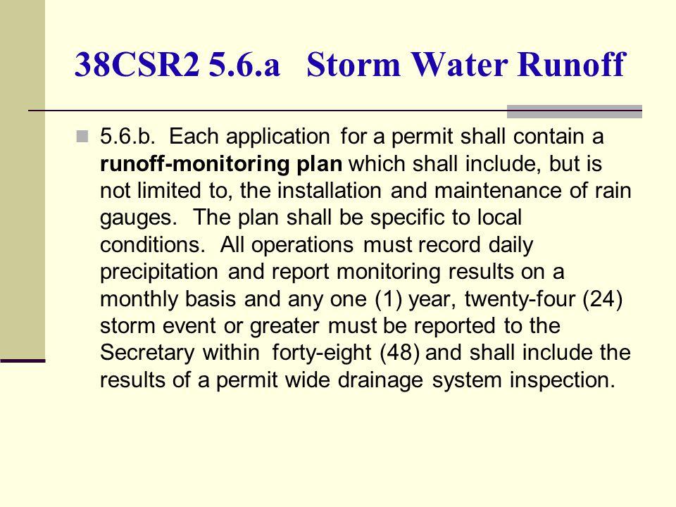 38CSR2 5.6.a Storm Water Runoff 5.6.b.