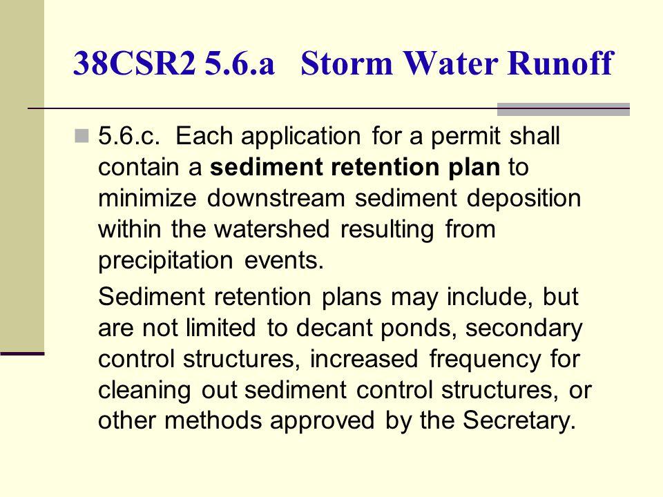 38CSR2 5.6.a Storm Water Runoff 5.6.c.