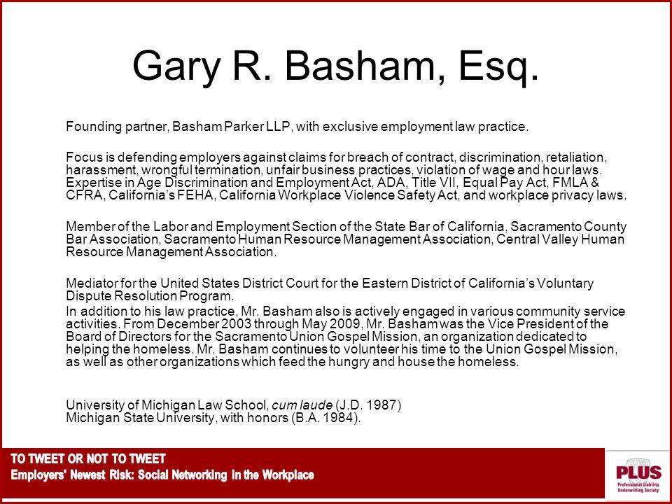 Gary R.Basham, Esq. Founding partner, Basham Parker LLP, with exclusive employment law practice.