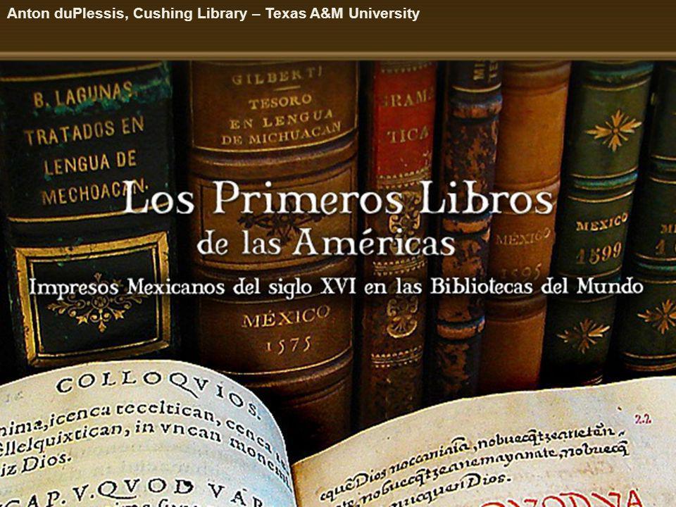 Anton duPlessis, Cushing Library – Texas A&M University