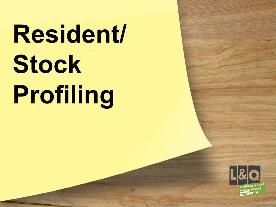 Resident/ Stock Profiling