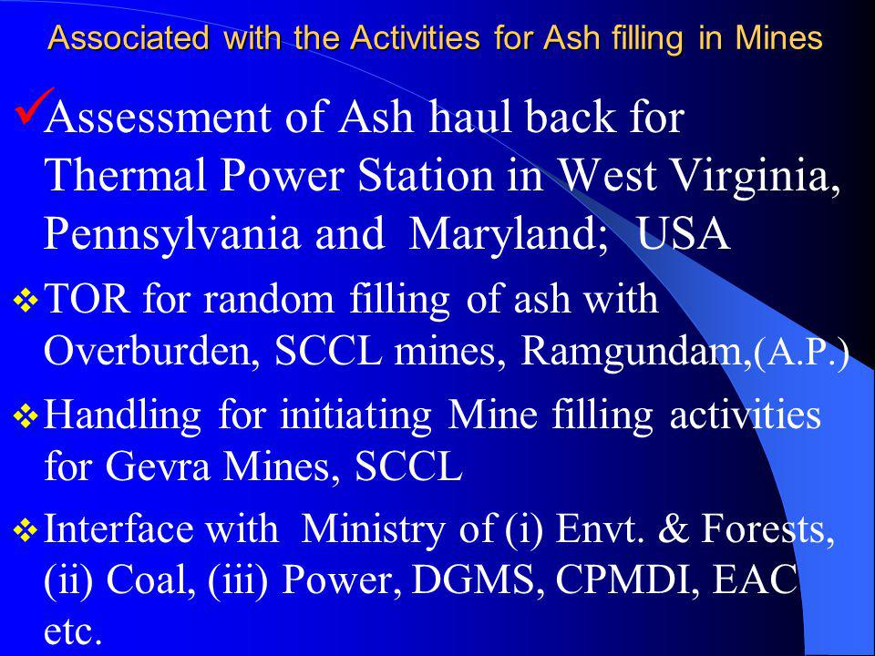 Associated with the Activities for Ash filling in Mines Assessment of Ash haul back for Thermal Power Station in West Virginia, Pennsylvania and Maryl