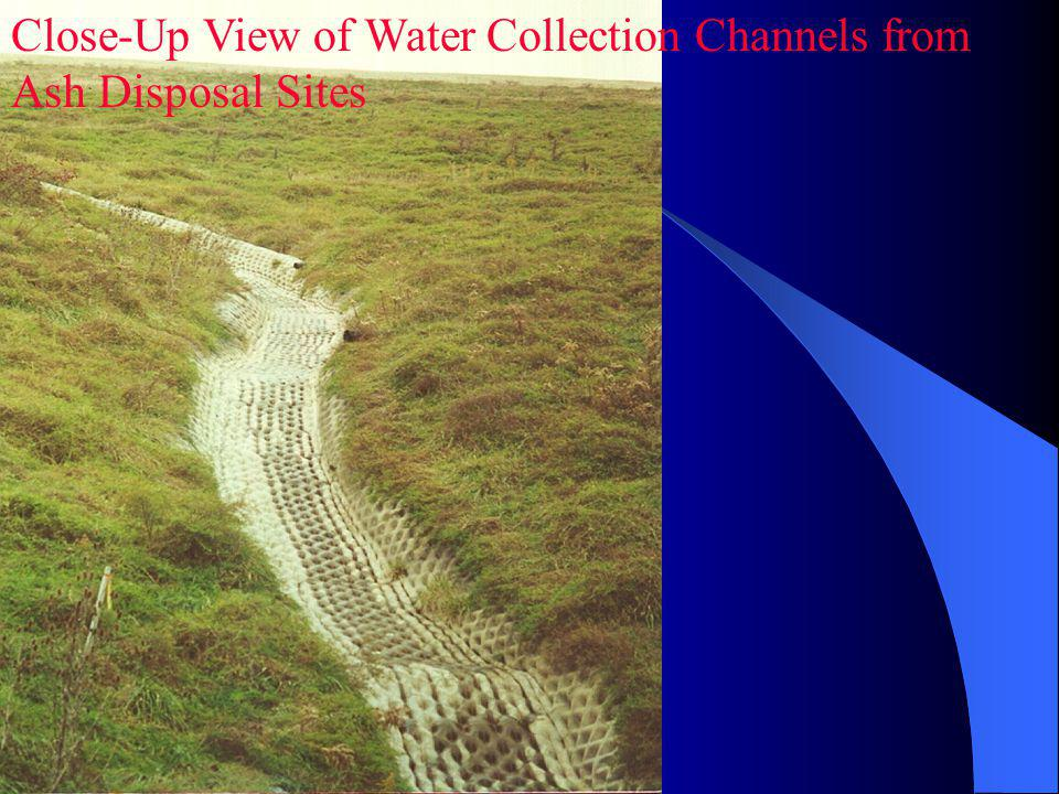 Close-Up View of Water Collection Channels from Ash Disposal Sites