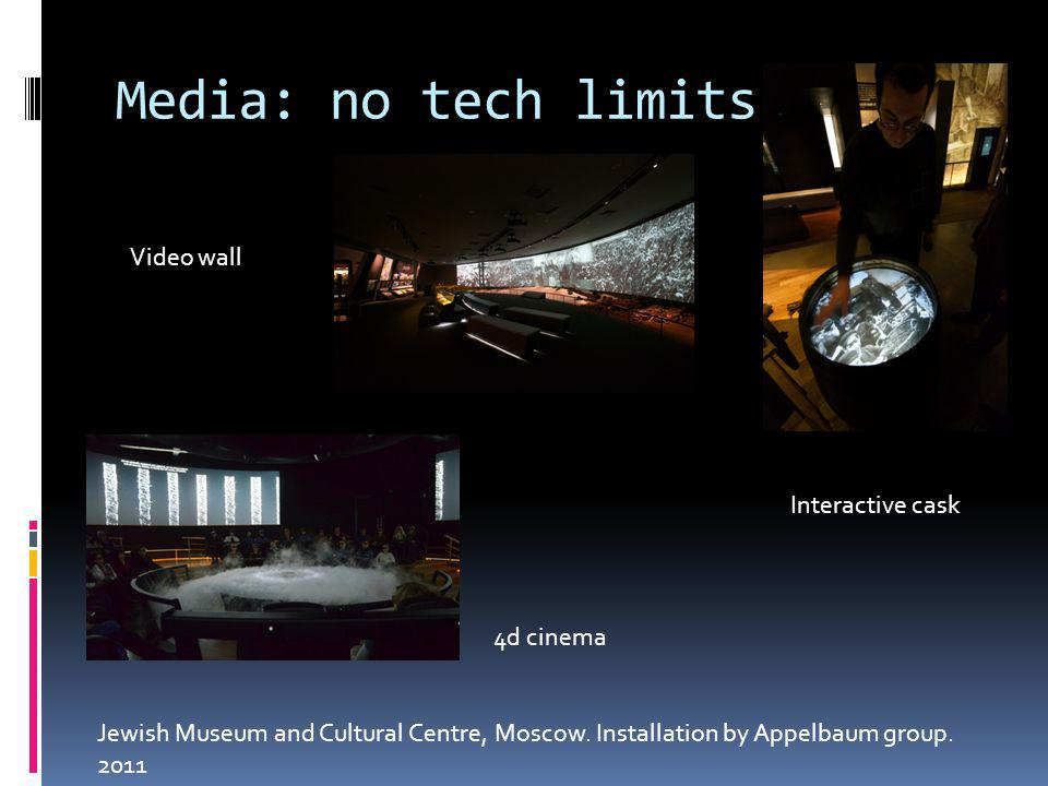 Media: no tech limits Jewish Museum and Cultural Centre, Moscow. Installation by Appelbaum group. 2011 4d cinema Video wall Interactive cask