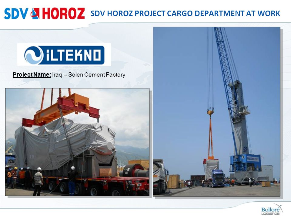 SDV HOROZ PROJECT CARGO DEPARTMENT AT WORK Project Name: Iraq – Solen Cement Factory