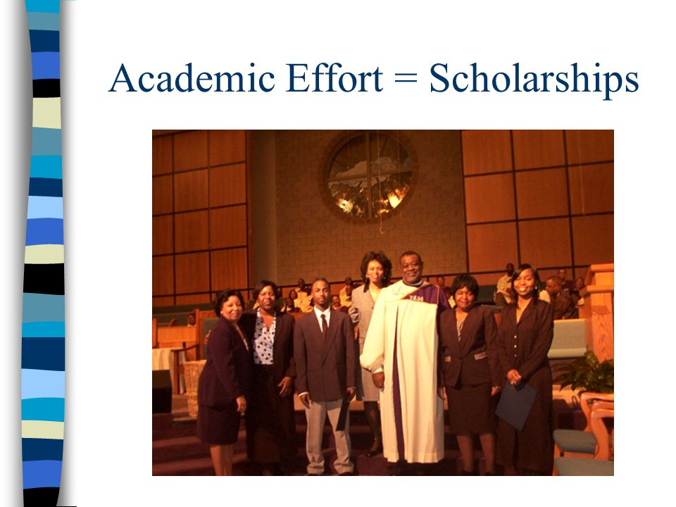 Academic Effort = Scholarships