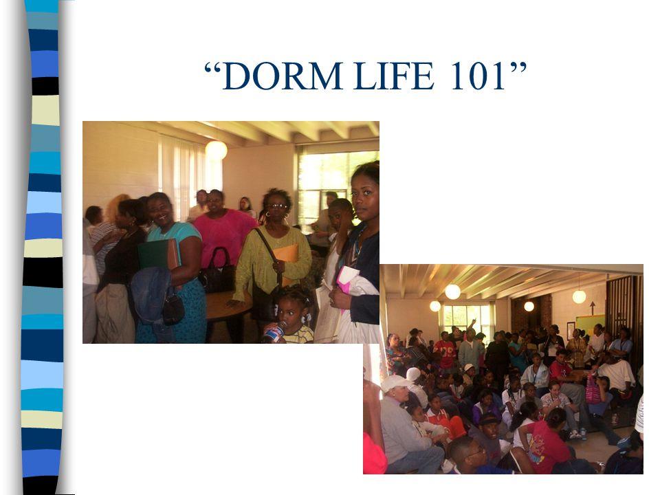 DORM LIFE 101