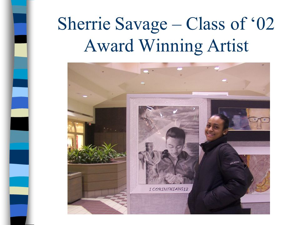 Sherrie Savage – Class of 02 Award Winning Artist