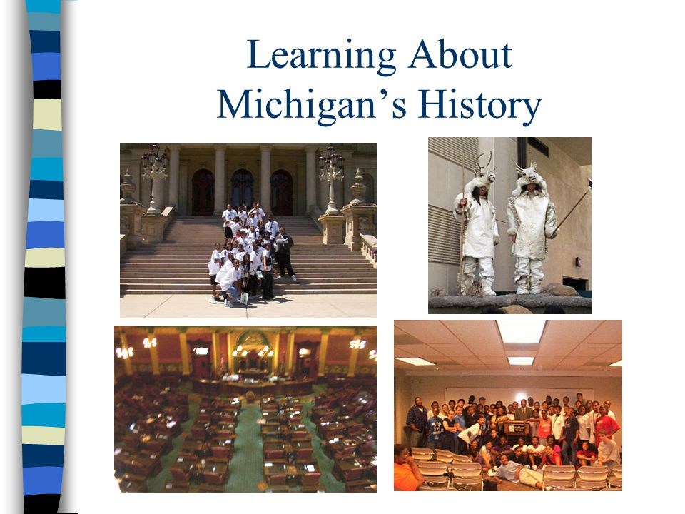 Learning About Michigans History