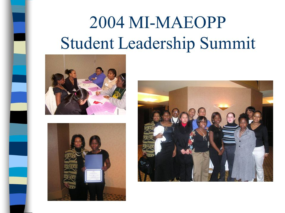 2004 MI-MAEOPP Student Leadership Summit