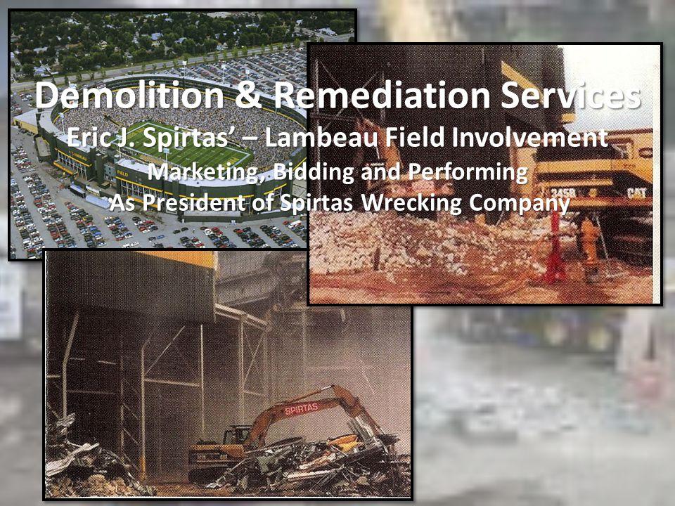Demolition & Remediation Services Eric J.