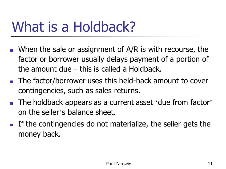 Paul Zarowin11 What is a Holdback.
