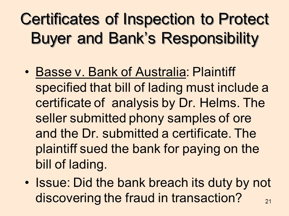 21 Certificates of Inspection to Protect Buyer and Banks Responsibility Basse v.