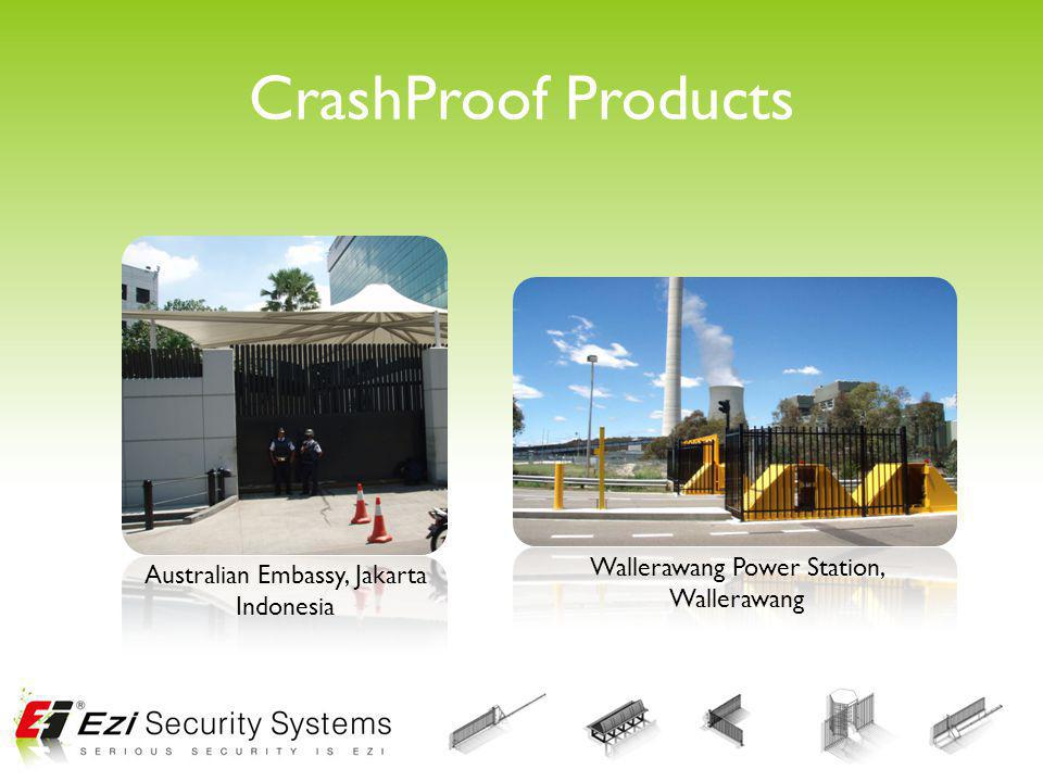 CrashProof Products Australian Embassy, Jakarta Indonesia Wallerawang Power Station, Wallerawang
