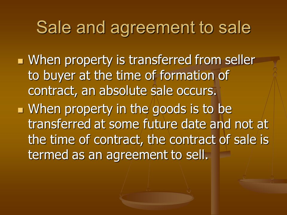 Points of distinction- sale and agreement to sell.