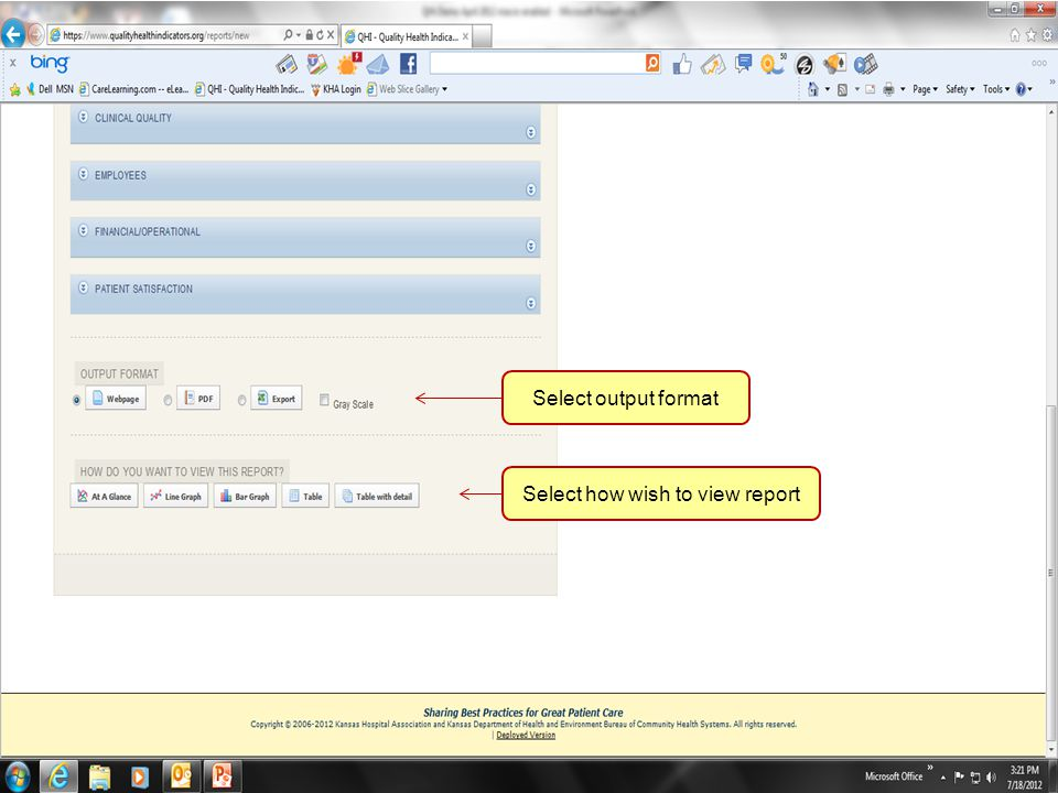70 Select output format Select how wish to view report