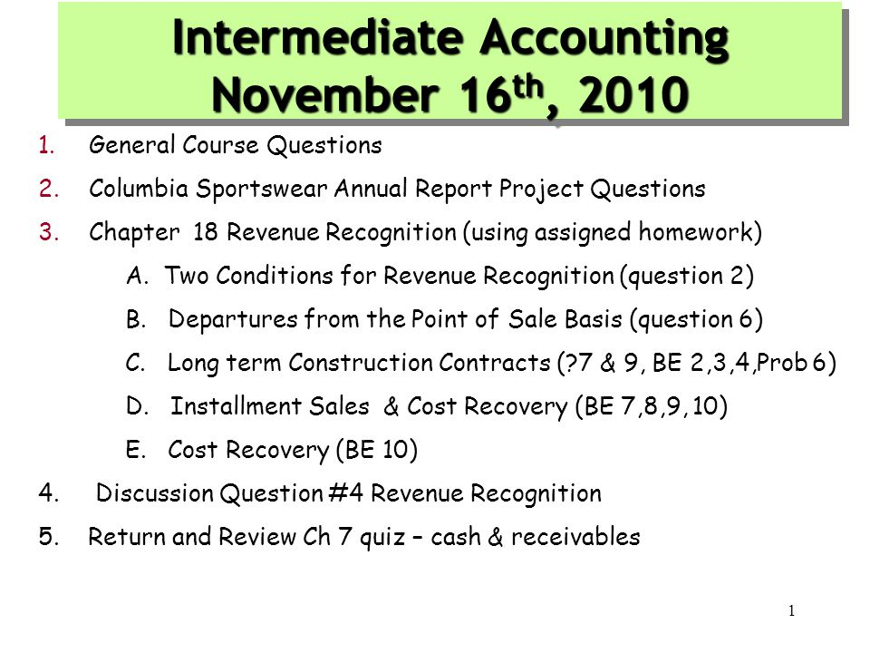 12 Construction in Process (CIP) An Inventory account which equals the total revenue recognized on the contract to date.