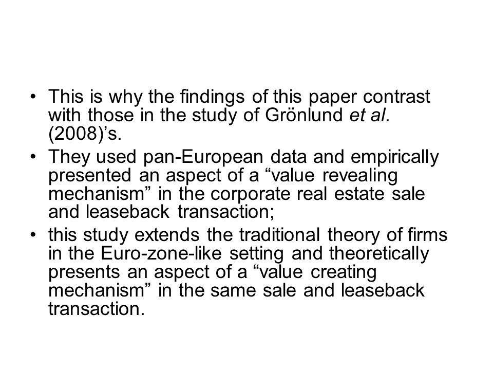 This is why the findings of this paper contrast with those in the study of Grönlund et al.