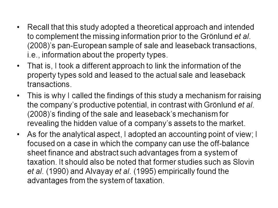 Recall that this study adopted a theoretical approach and intended to complement the missing information prior to the Grönlund et al.
