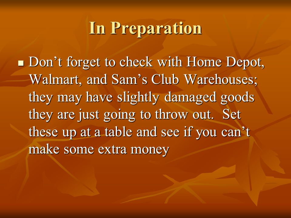 In Preparation Schedule your garage sale far enough in advance that you can place classified ads in city and community newspapers.