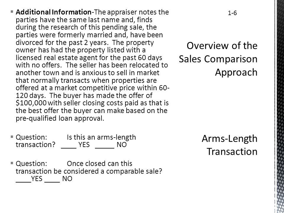 Additional Information-The appraiser notes the parties have the same last name and, finds during the research of this pending sale, the parties were f