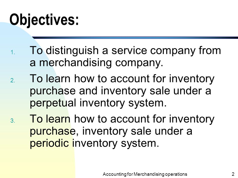 ACCT 100 Accounting for Merchandising Operations Chapter 5
