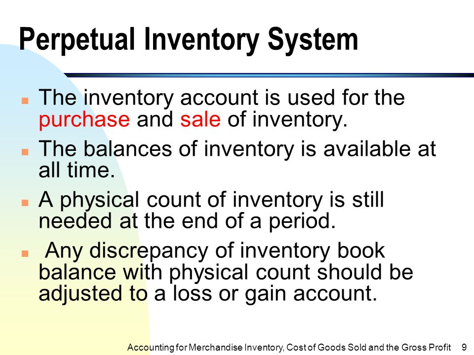 T-Accounts of Inventory and CGS Inventory CGS 1,000 250 250 750 Accounts Rec. Sales 500 500 Accounting for Merchandising Operations8