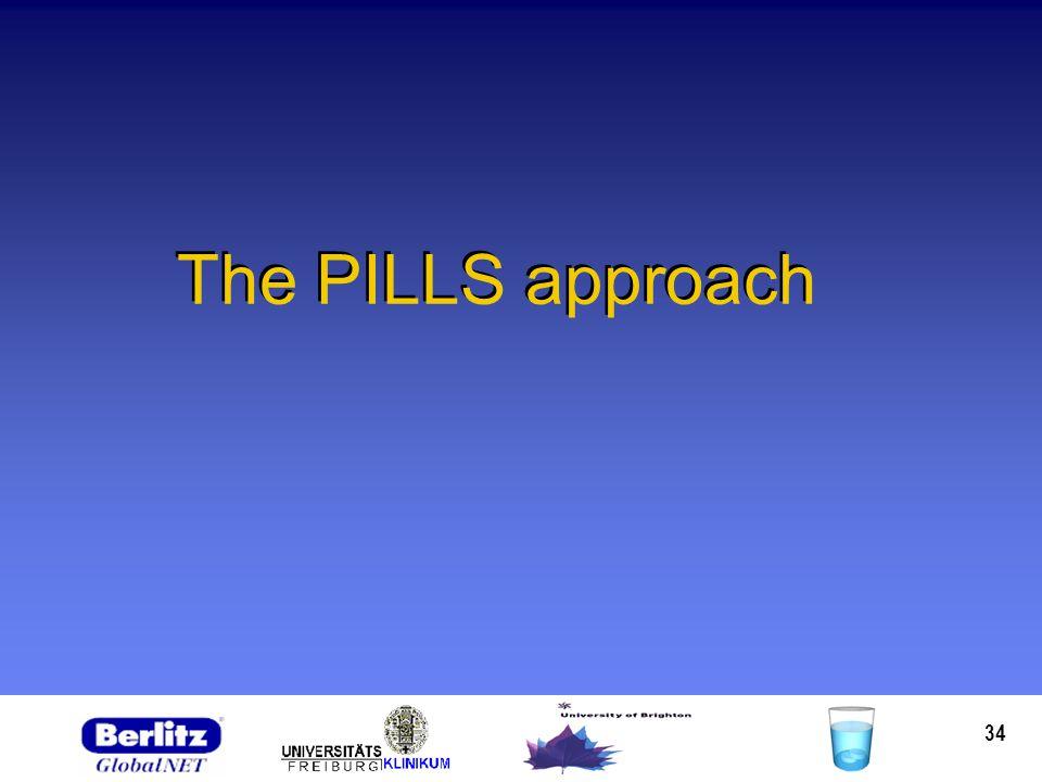34 The PILLS approach