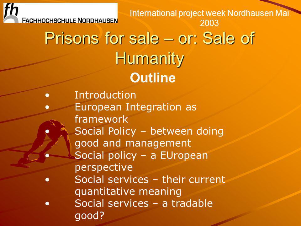 International project week Nordhausen 2003 Social policy – between doing good and management