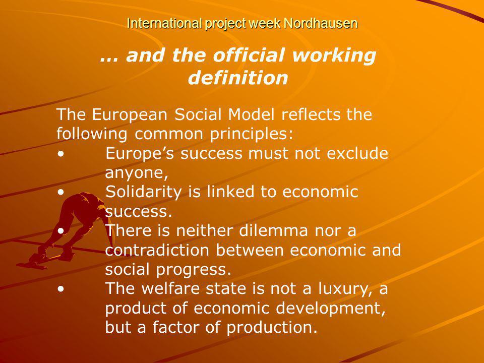 International project week Nordhausen Mai 2003 European Social Policy – the costs of non-social policy