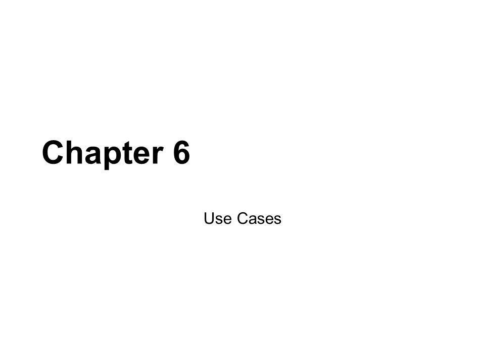 Chapter 6 Use Cases