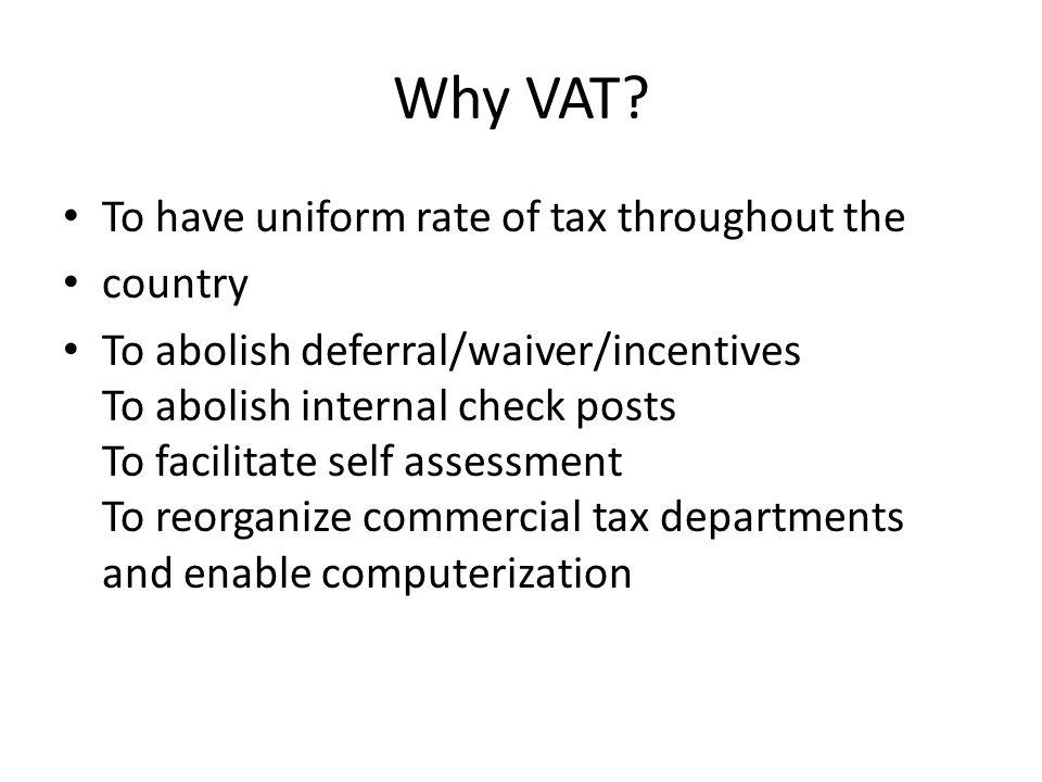 Why VAT.
