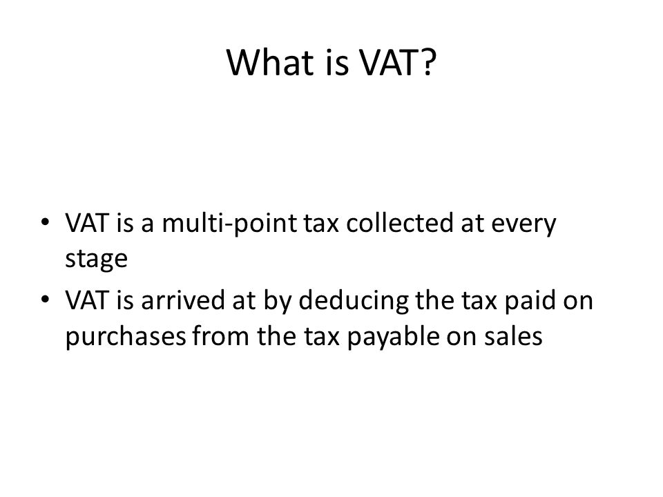 What is VAT.