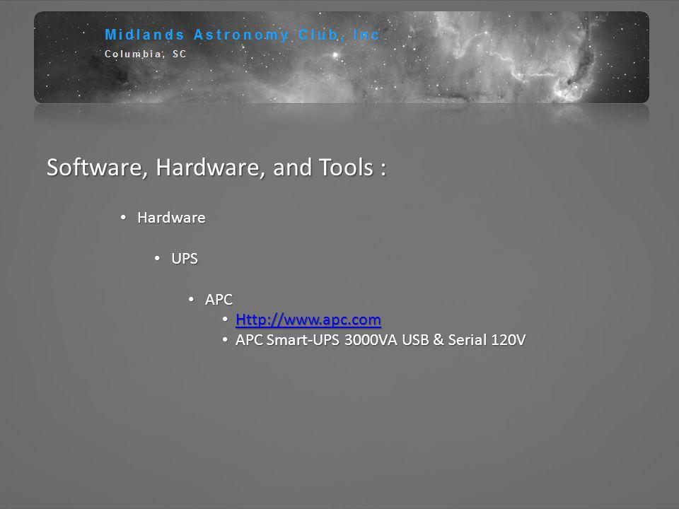 Software, Hardware, and Tools : Hardware Hardware UPS UPS APC APC Http://www.apc.com Http://www.apc.comHttp://www.apc.com APC Smart-UPS 3000VA USB & S