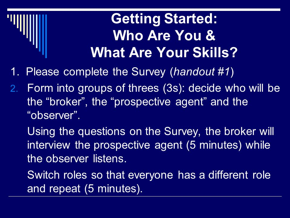 Getting Started: Who Are You & What Are Your Skills.