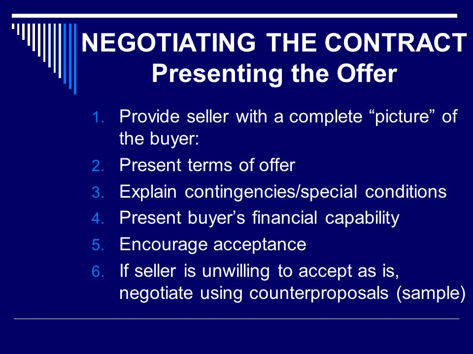 NEGOTIATING THE CONTRACT Presenting the Offer 1.