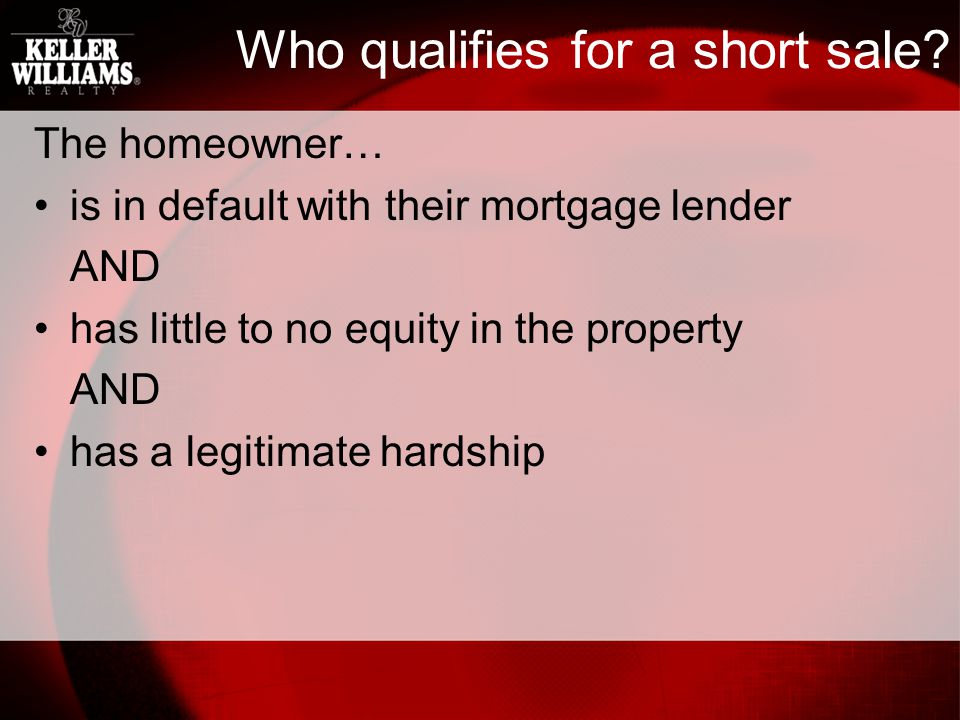 Who qualifies for a short sale.