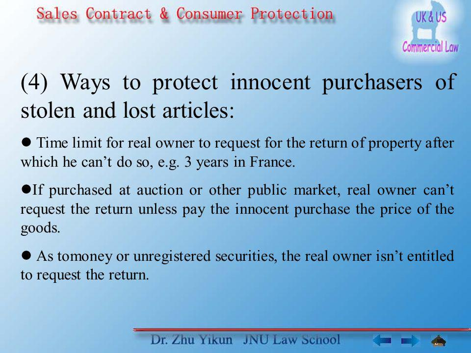 (4) Ways to protect innocent purchasers of stolen and lost articles: Time limit for real owner to request for the return of property after which he ca
