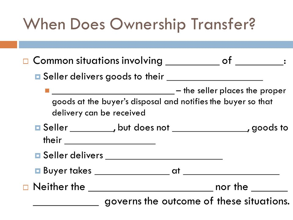 When Does Ownership Transfer.