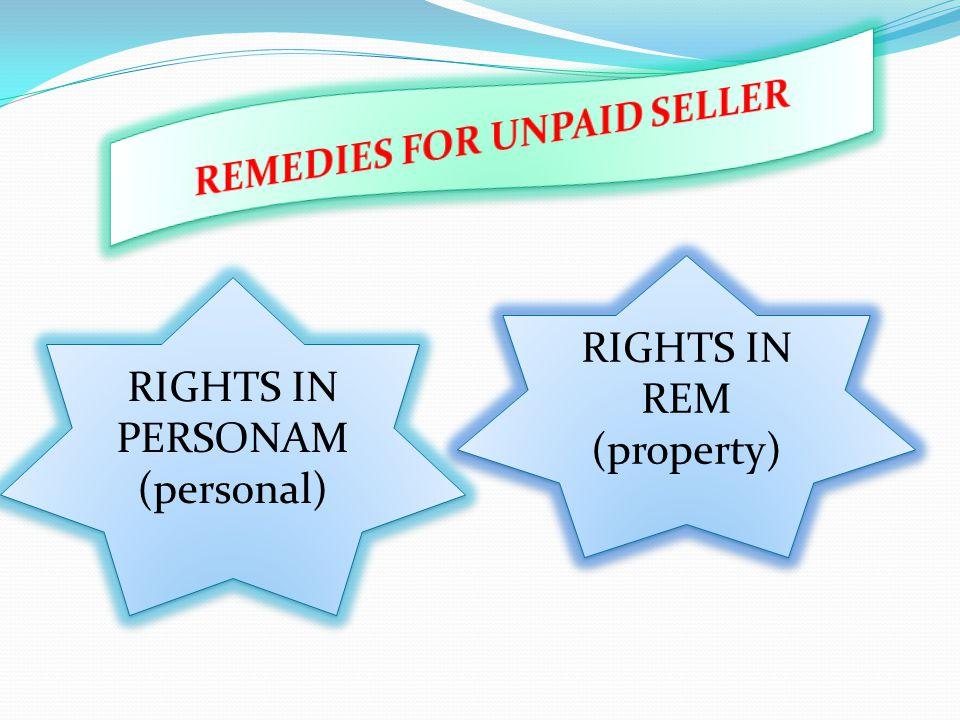 RIGHTS IN PERSONAM (personal) RIGHTS IN PERSONAM (personal) RIGHTS IN REM (property) RIGHTS IN REM (property)