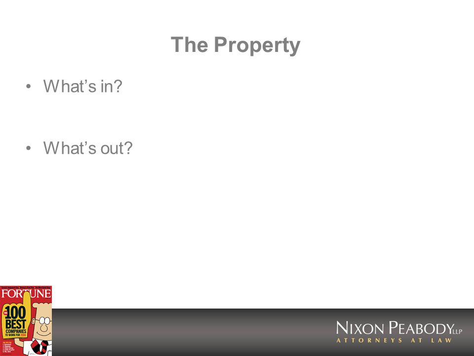 The Property Whats in Whats out