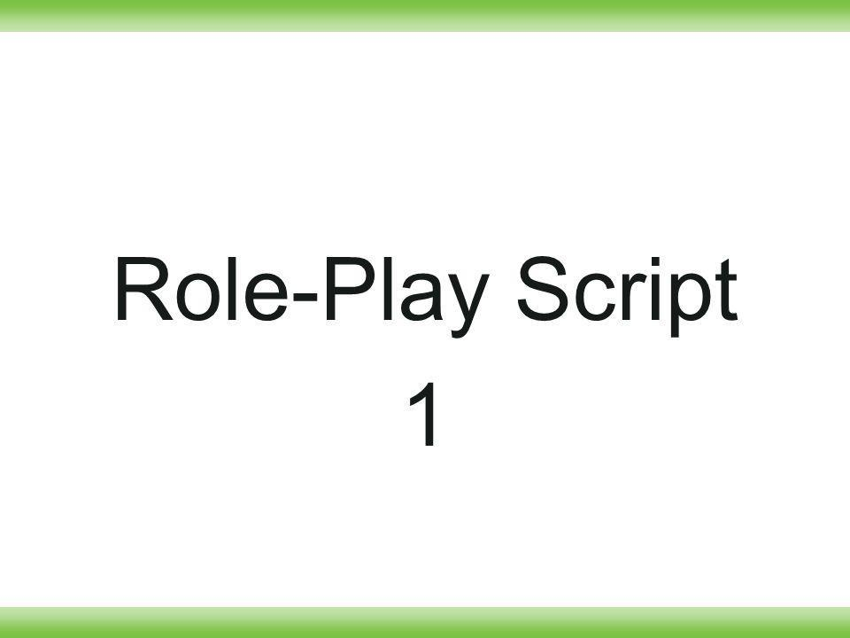 Role-Play Script 1
