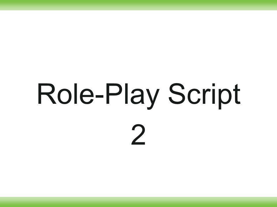 Role-Play Script 2