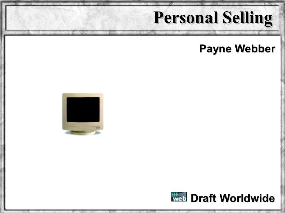 Dr. Rosenbloom Draft Worldwide Payne Webber Personal Selling