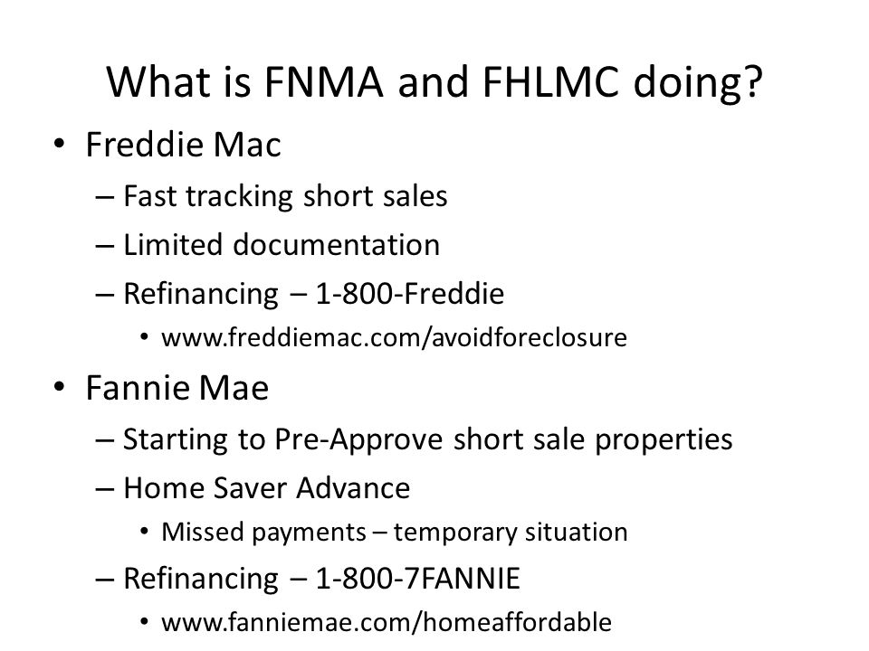 What is FNMA and FHLMC doing.
