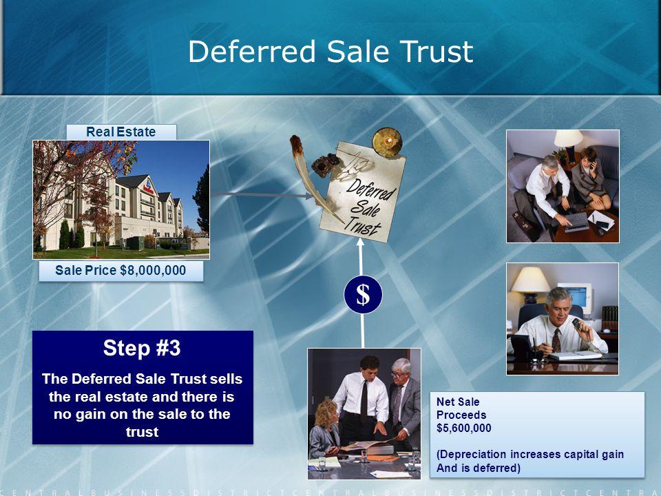 Net Sale Proceeds $5,600,000 (Depreciation increases capital gain And is deferred) Net Sale Proceeds $5,600,000 (Depreciation increases capital gain A