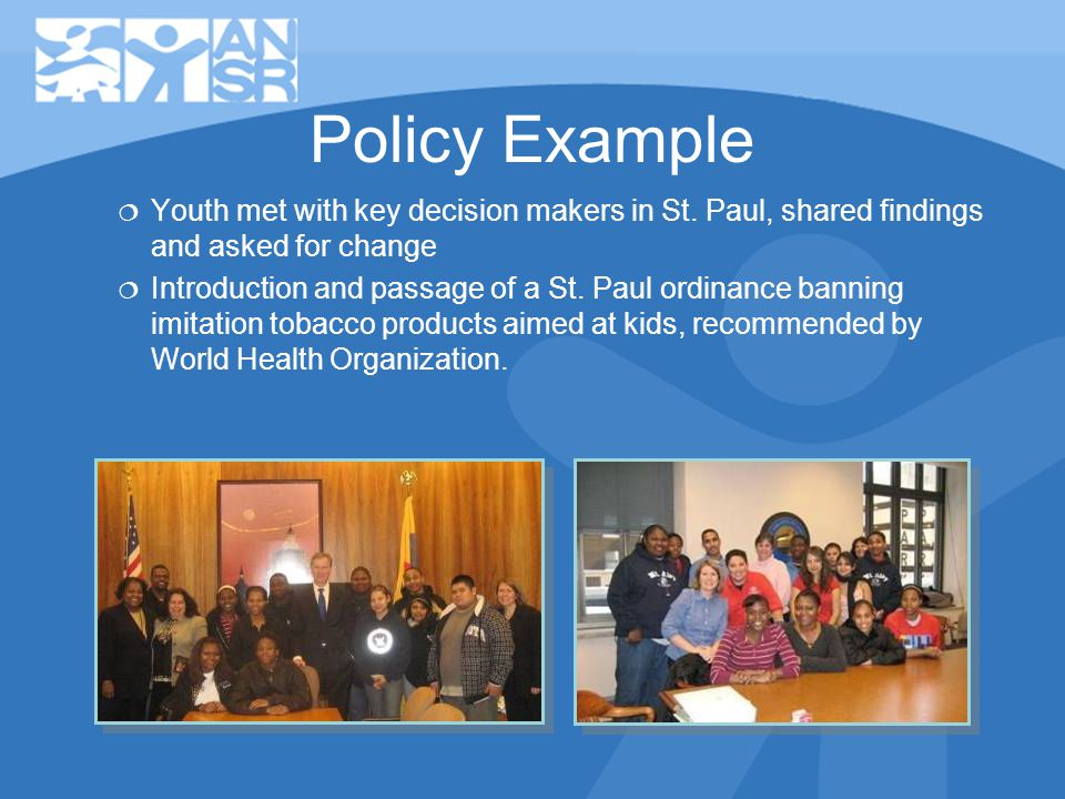 Policy Example Youth met with key decision makers in St.